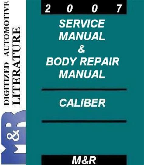 car repair manual download 2007 dodge caliber spare parts catalogs 2007 caliber dodge service manual body repair manual download m