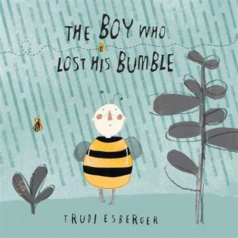 the boy who lost bol com the boy who lost his bumble trudi esberger 9781846436628 boeken