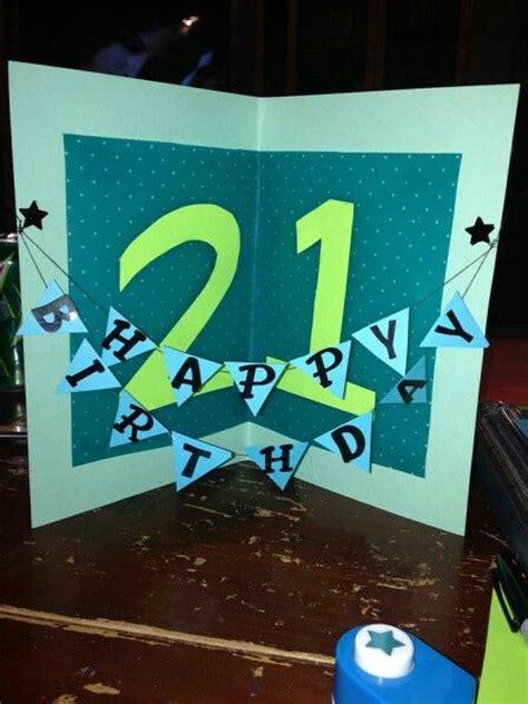 Diy Birthday Cards For Him 21st Birthday Card For Him Thanks Kristen And Bri Diy