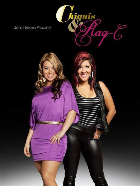 Watch Jenni Rivera Presents: Chiquis & Raq C Episodes