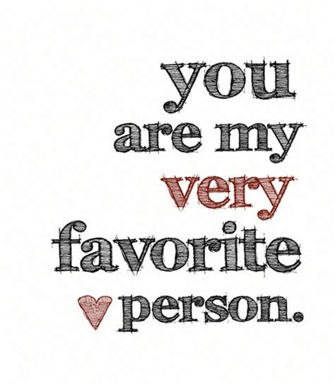 my favorite you are my favorite quotes quotesgram