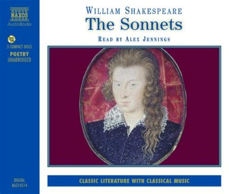 the sonnets by william shakespeare books the sonnets written by william shakespeare performed by