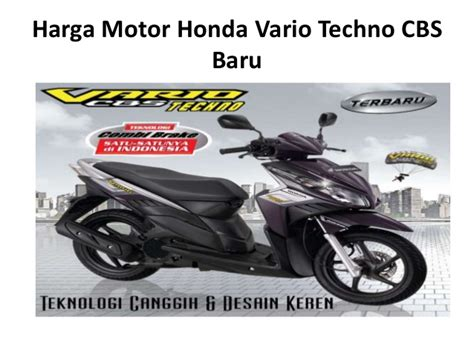 Harga Motor Honda Vario harga motor honda vario techno cbs baru