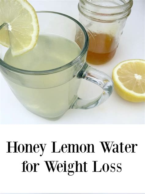 weight loss lemon water honey lemon water for weight loss