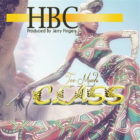 how much are classes hbc much class prob by jerry fingers zambiantunes