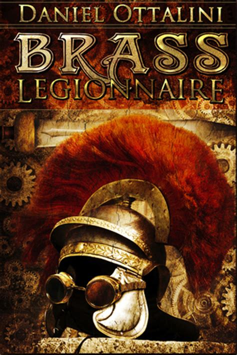 The Steam Chronicles brass legionnaire the steam empire chronicles 1 by