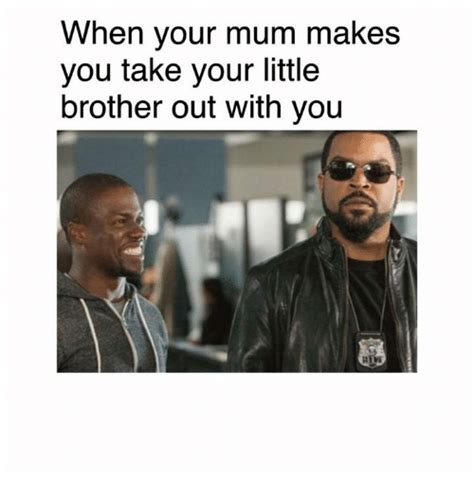 Little Brother Meme - when your mum makes you take your little brother out with