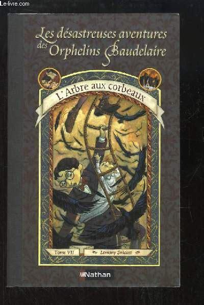 Les D 233 Sastreuses Aventures Des Orphelins Baudelaire Tome