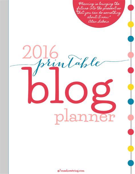 free blog planner printable 2016 free printable 2015 blog planner