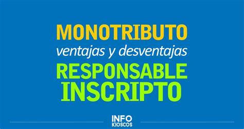 cuando y donde asignacin monotributo monotributo o responsable inscripto ventajas y