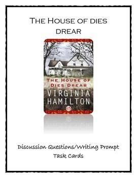 The House Of Dies Drear by The House Of Dies Drear By Virginia Hamilton Discussion