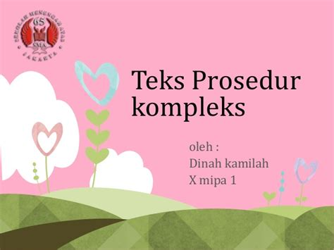 langkah2 membuat teks prosedur teks prosedur kompleks bahasa indonesia