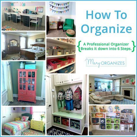 how to organize detailed guide creatingmaryshome com