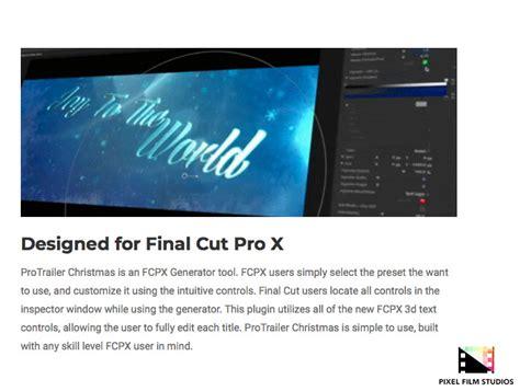 final cut pro news pixel film studios unveils protrailer christmas for final