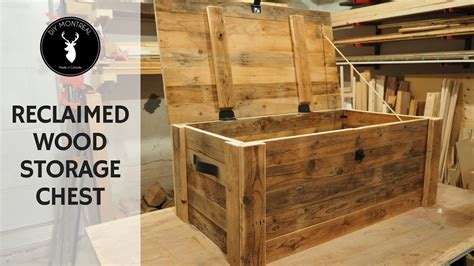 build  storage chest  reclaimed wood youtube