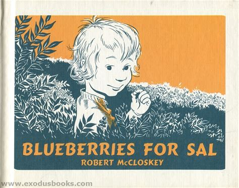 blueberries for sal books blueberries for sal exodus books