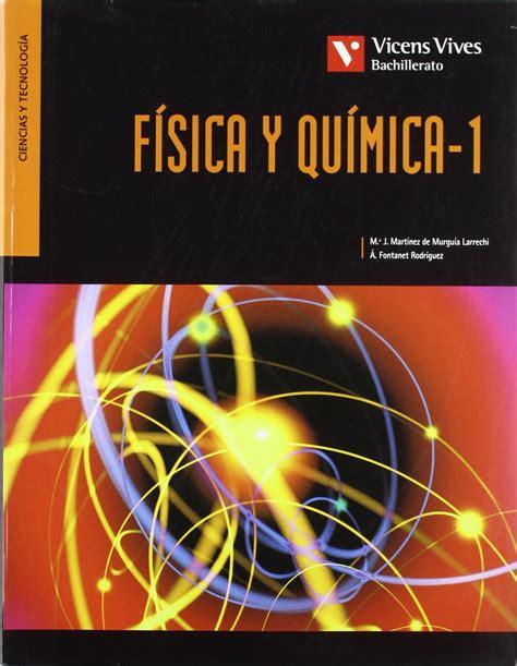 libro fsica y qumica 1 libro f 237 sica y qu 237 mica 1 186 bachillerato vicens vives 2009 quimitube