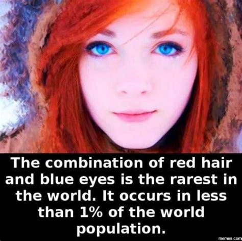 Red Hair Meme - red hair and blue eyes memes com