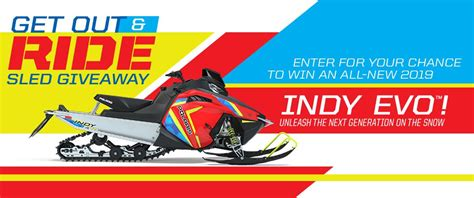 Snowmobile Giveaway - polaris get out ride sled giveaway win the all new 2019 indy evo
