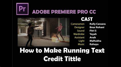 cara membuat tulisan pada video adobe premiere cara membuat tulisan text berjalan pada video adobe