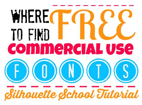 To Find For Free How To Find Free Commercial Fonts Silhouette Tutorial Silhouette School