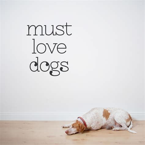 must dogs animal lover inspired wall quotes wallums wall decor