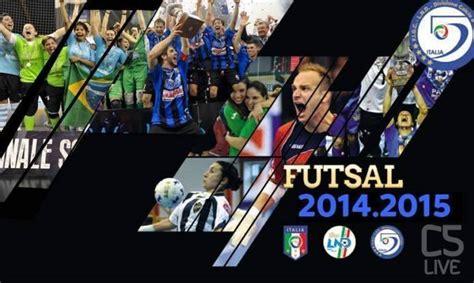 Calendario 5 Squadre Serie A Calcio A 5 Squadre Wroc Awski Informator