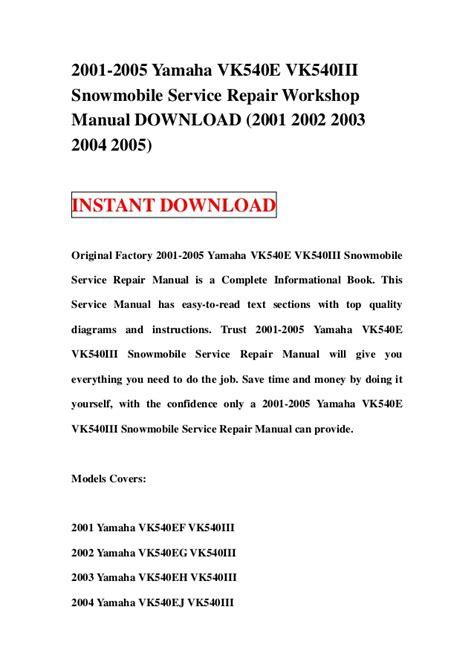 2001 2005 yamaha vk540 e vk540iii snowmobile service