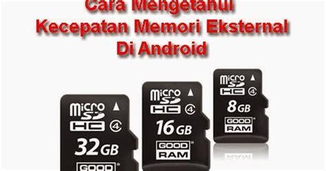 Micro Sd Berapa cara mengetahui kecepatan micro sd kartu memori di android