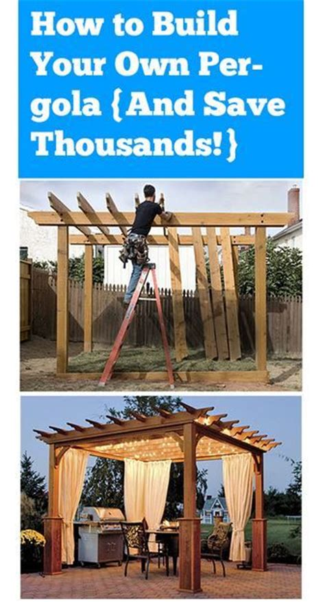 how to build your own pergola how to build your own pergola diy gardening diy backyard build your own