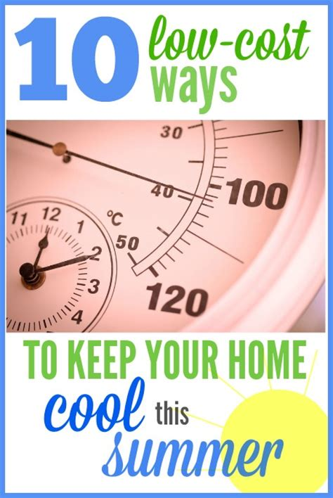 Ways To Keep House Cool by 10 No Cost Ways To Keep Your Home Cool This Summer
