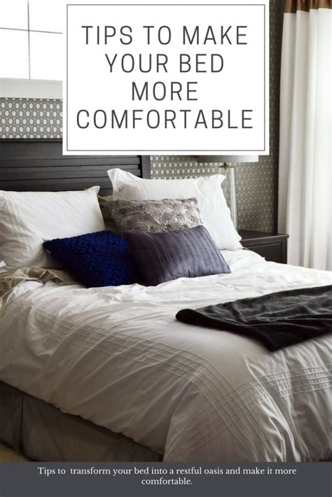 6 Tips On How To Make Your Bed More Comfortable