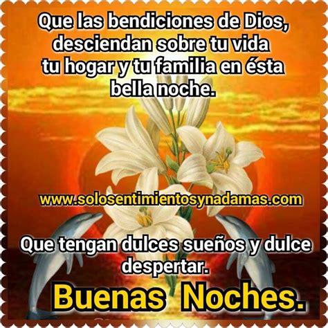 imagenes de buenas noches con bendiciones de dios solo sentimientos y nada mas buenas noches que las