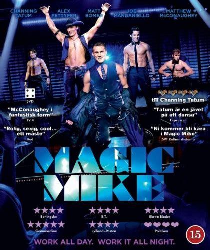 film magic hour bluray magic mike blu ray se dk blu ray film cdon com