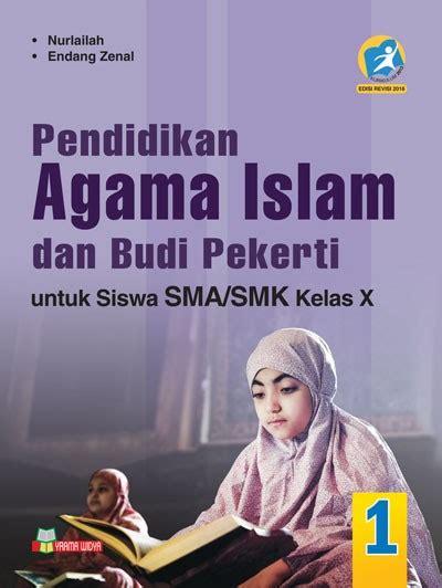 Buku Bahasa Indonesia Sma Masmk Kelas X Wajib Yrama Widya buku pai dan budi pekerti sma smk kelas x wajib k 2013 rev