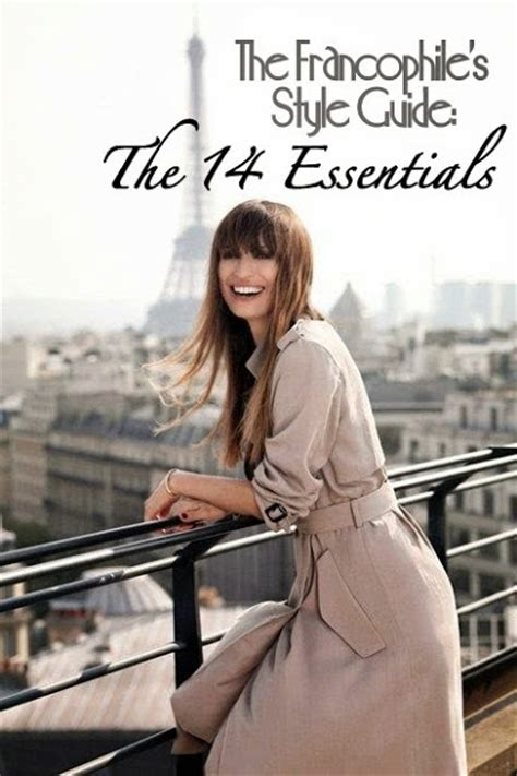 Parisian Chic Wardrobe Essentials by The Francophile S Style Guide The 14 Essentials The