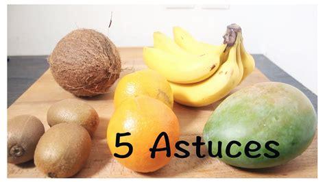 5 astuces couper des fruits plan 232 te qu 233 bec