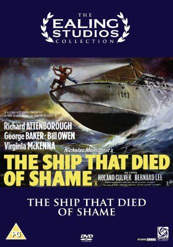 die of shame includes the ship that died of shame basil dearden 1955 dvdrip vo divx cl 225 sico