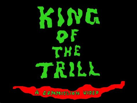 King Of The king of the trill on vimeo