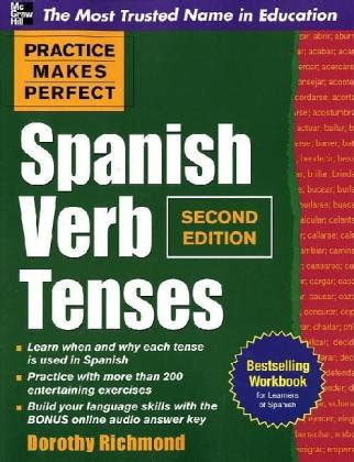 practice makes perfect spanish 0071841857 practice makes perfect spanish verb tenses second edition avaxhome
