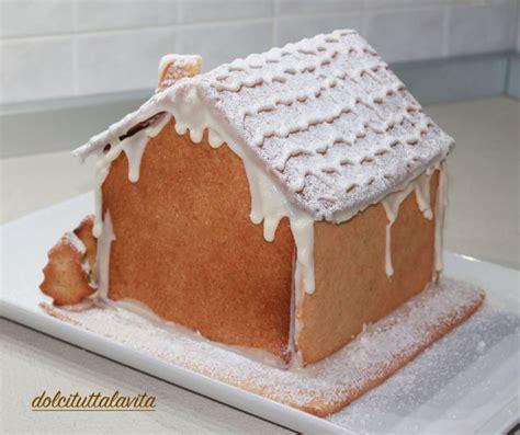 casa di pan di zenzero casetta di pan di zenzero gingerbread house dolci