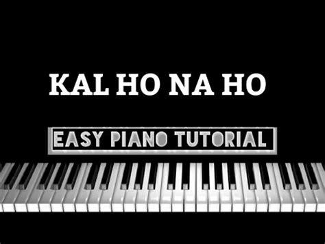 tutorial na keyboard full download kal ho naa ho kal ho naa ho piano tutorial
