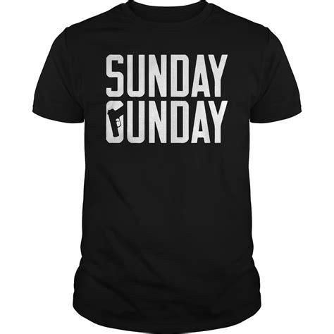 T Shirt Sunday sunday gunday shirt hoodie and sweater