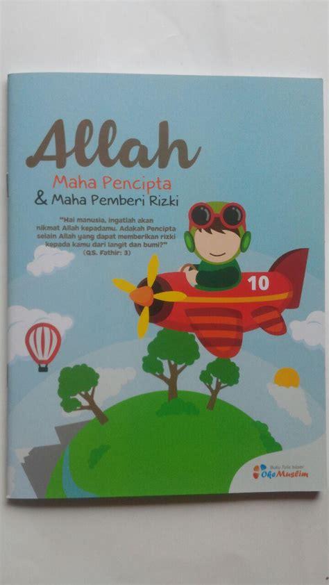 Buku 50 Islami Terbaik Untuk Anak Toko Buku buku tulis islami allah maha pencipta dan maha pemberi rizki