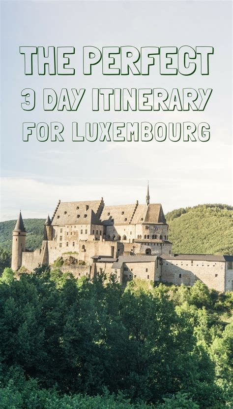 how to spend three days in luxembourg weekend