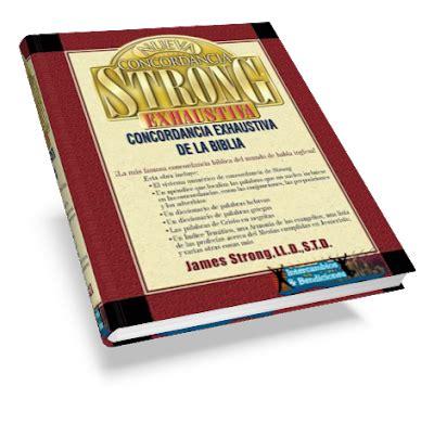 libro nueva concordancia strong exhaustiva nueva concordancia strong concordancia exhaustiva de la biblia descargar recursos cristianos