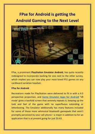 fpse for android ppt fpse android best psx emulator giving best sound quality powerpoint presentation id 7423589