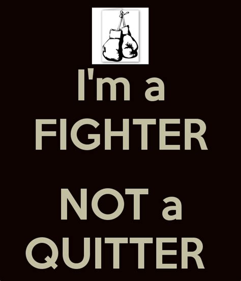Not A Quitter Quotes