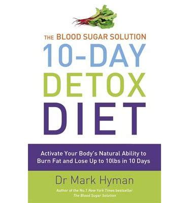 Dr Hyman 21 Day Detox by The Blood Sugar Solution 10 Day Detox Diet Dr