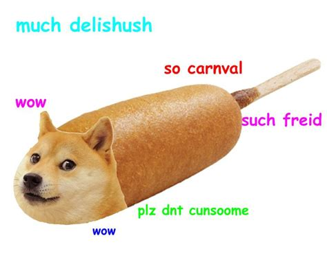 Doge Pronunciation Meme - corndoge shibe such doge pinterest fes